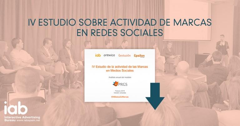 IV Estudio de la actividad de las Marcas en Medios Sociales